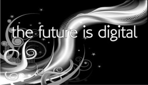 Future is digital